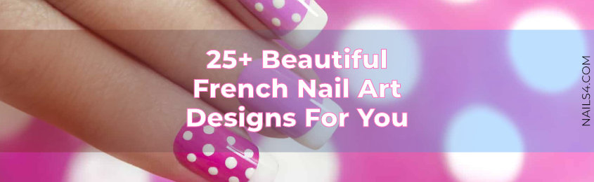 25-Beautiful-French-Nail-Art-Designs-For-You
