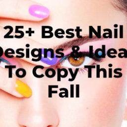 Best Nail Designs & Ideas To Copy This Fall