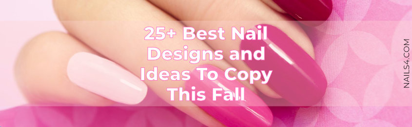 25-Best-Nail-Designs-and-Ideas-To-Copy-This-Fall
